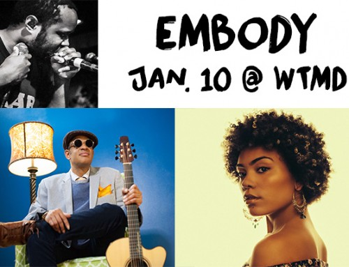 Announcing EMBODY with Raul Midon, Madison McFerrin, Shodekeh, Shurmi Dhar and more Jan. 10 at WTMD